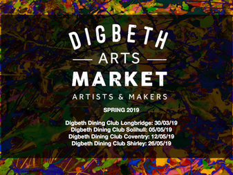 Digbeth Arts Market: Spring 2019 Dates