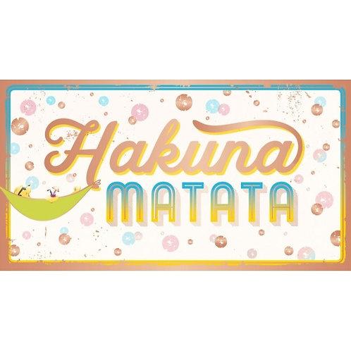 Plaque Hakuna matata
