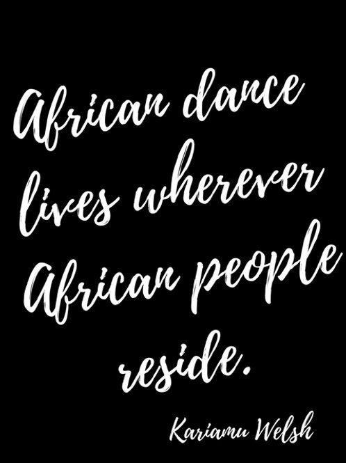 African Dance Quote T-shirt
