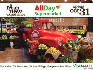 NOW OPEN - AllDay Supermarket @ Vistamall Las Pinas