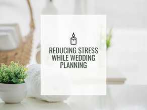 Ways to Relieve Stress While Planning Your Wedding