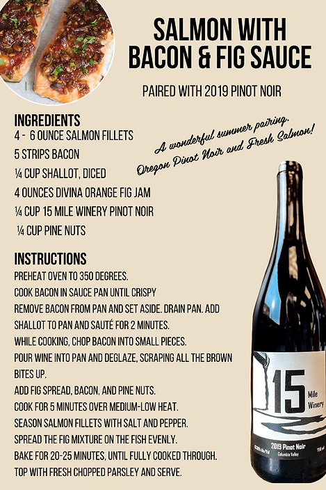 Salmon with Bacon & Fig - 2019 Pinot Noi
