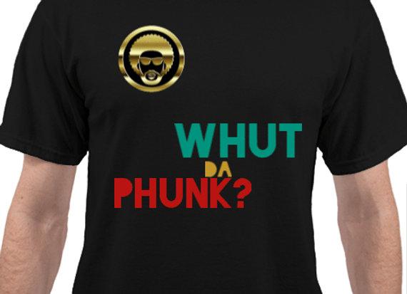 Whut Da Phunk