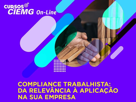 Curso Compliance Trabalhista - Associado Avimig tem desconto de 35%. Cadastre-se!