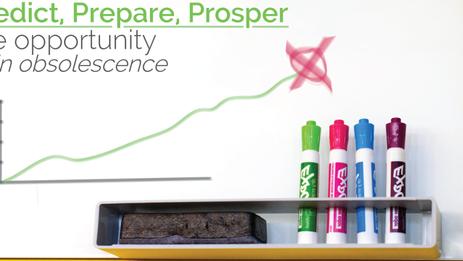 Predict, Prepare, Prosper – The Opportunity in Obsolescence