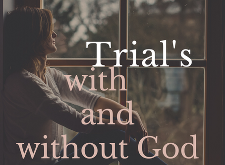 Trials with and without God