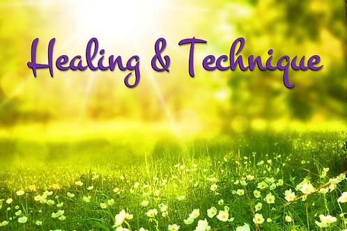 Healing & Technique