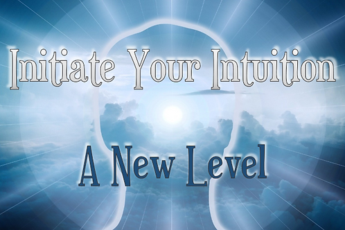 Initiate Your Intuition: A New Level