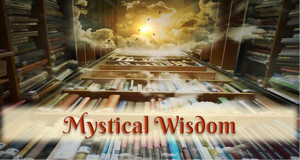 Mystical Wisdom Blog Page Image 800px.pn