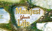 Manifest Your Life 800px.png