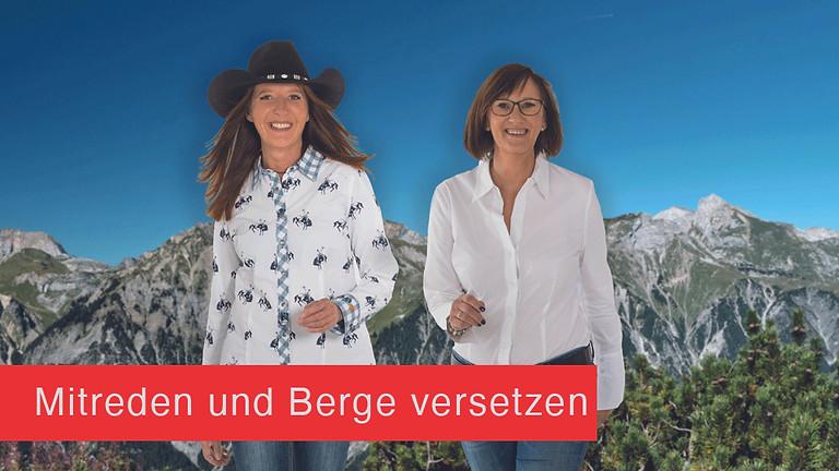 September Termin: Mitreden und Berge versetzen & Humor auf höchster Ebene