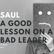 Saul, A Good Lesson On a Bad Leader