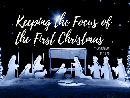 Keeping the Focus of the First Christmas