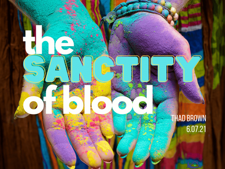 The Sanctity of Blood