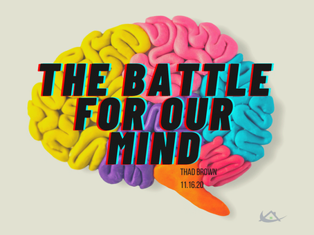The Battle for Our Mind