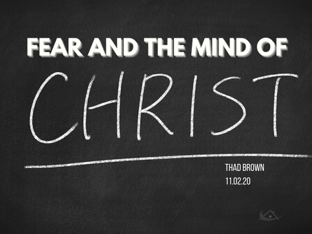 Fear and the Mind of Christ