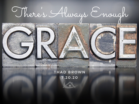 There's Always Enough Grace