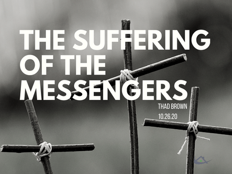 The Suffering of the Messengers
