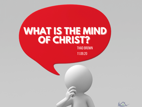 What is the Mind of Christ?