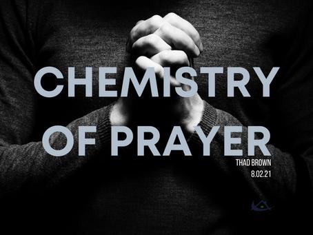 Chemistry of Prayer