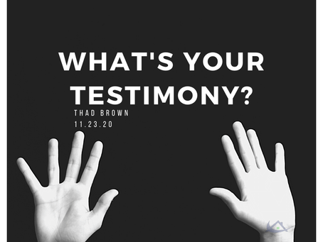 What's Your Testimony?