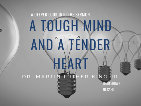 A Tough Mind and a Tender Heart