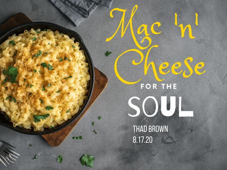 Mac 'n' Cheese for the Soul