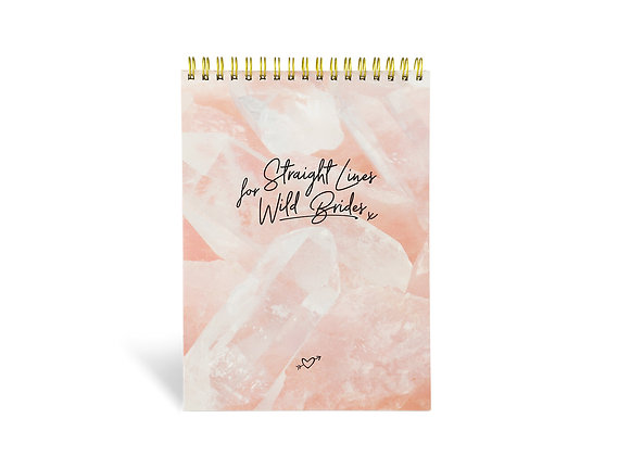 """Notepad """"Straight Lines for Wild Brides"""" (A5, Rose)"""