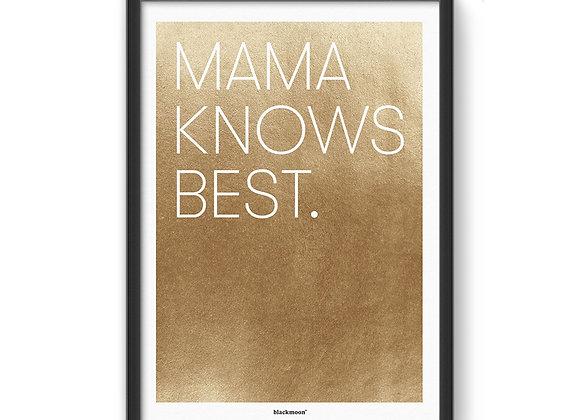 "Art Print ""Mama knows best"""