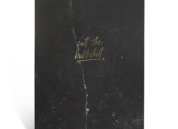 "Notizblock / Notepad ""Cut the Bullshit"" [A4, Black Stone]"