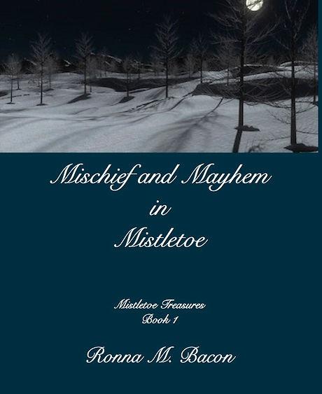 Mischief and Mayhem in Mistletoe.jpg