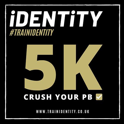 THE 5K PB CHALLENGE #TRAINIDENTITY