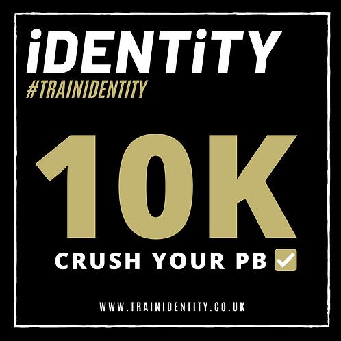 THE 10K PB CHALLENGE #TRAINIDENTITY