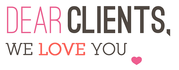 Dear-Clients-we-love-you.png