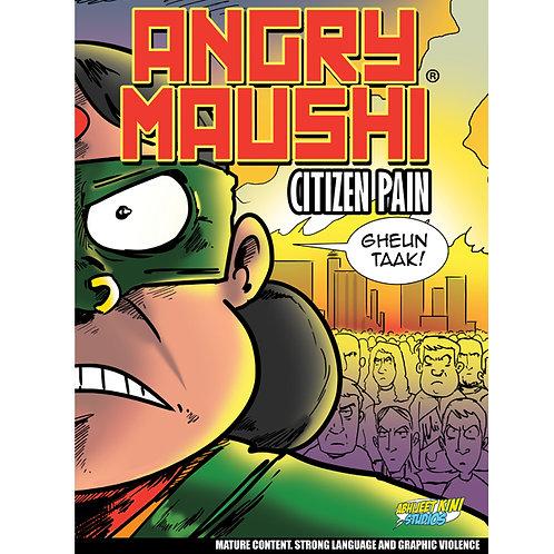 Angry Maushi - Citizen Pain