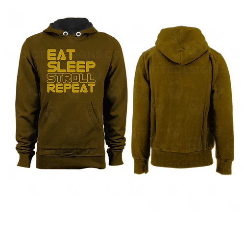 Eat Sleep Stroll Repeat