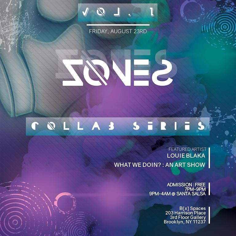 ZONES - Vol 1 : Ft. Louie Blaka