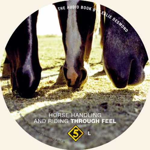 """CD 5 ONLY """"Horse Handling and Riding Through Feel"""""""