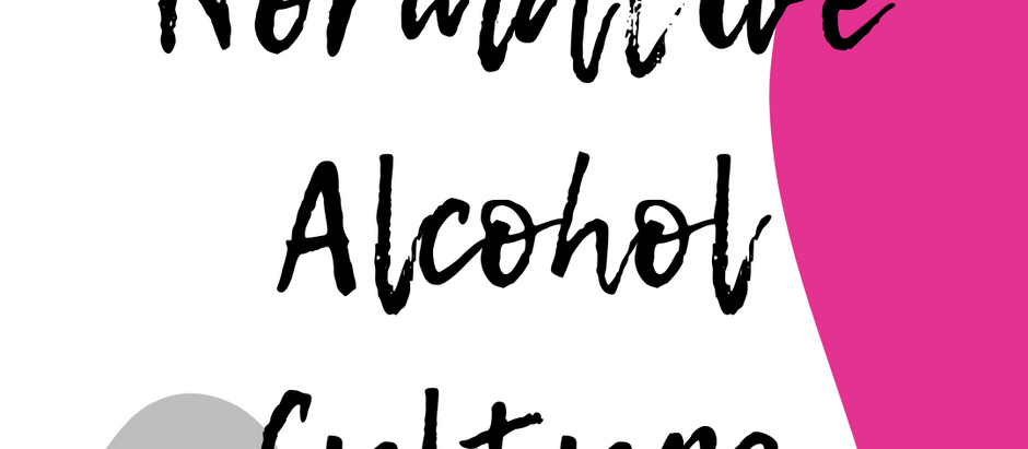 Normative Alcohol Culture: What It Is and Why It Matters