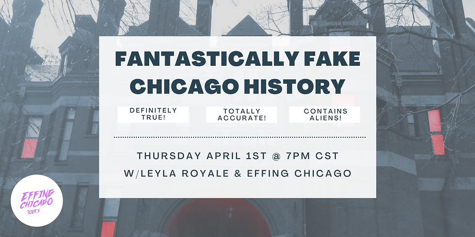 Fantastically Fake Chicago History