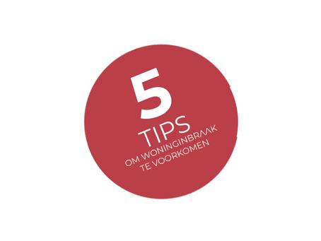 5 tips om woninginbraak te voorkomen