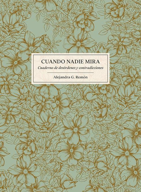 """Libro """"Cuando nadie mira"""""""