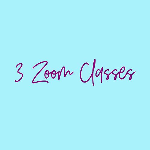 3 Zoom Classes