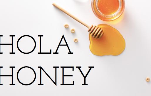 Hola Honey