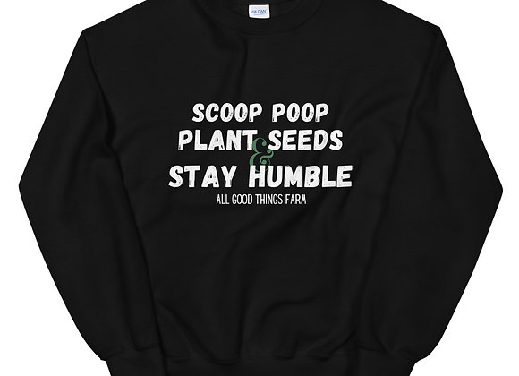 Stay Humble Sweatshirt