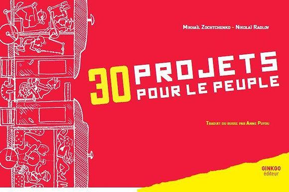 30 projets pour le peuple