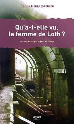 Qu'a-t-elle vu, la femme de Loth  ?