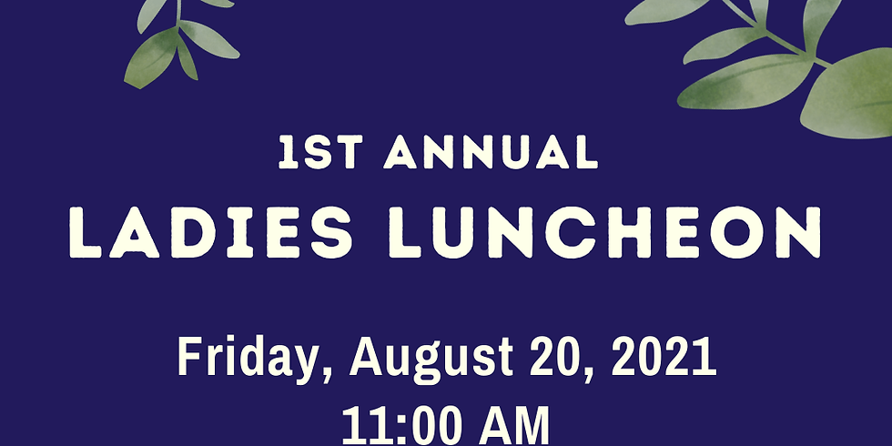 First Annual Fabulous Ladies Luncheon