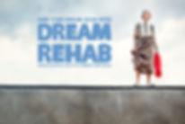 2018 - Dream Rehab.jpg
