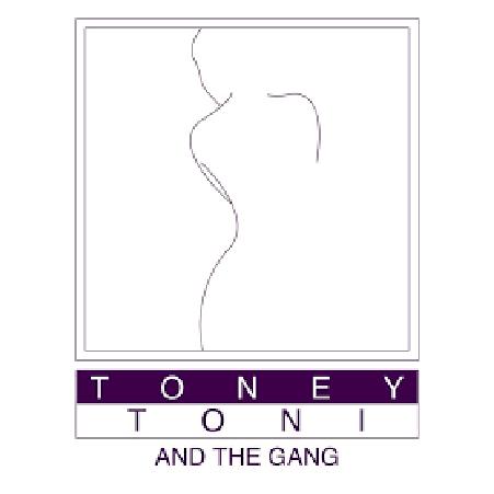 Toney Toni and the Gang